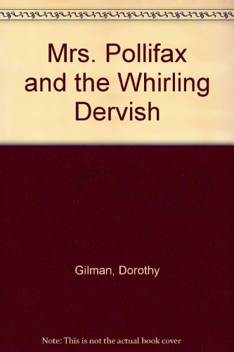 9780745172842: Mrs. Pollifax and the Whirling Dervish (New Portway Large Print Books)