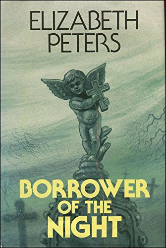 Borrower of the Night: Elizabeth Peters
