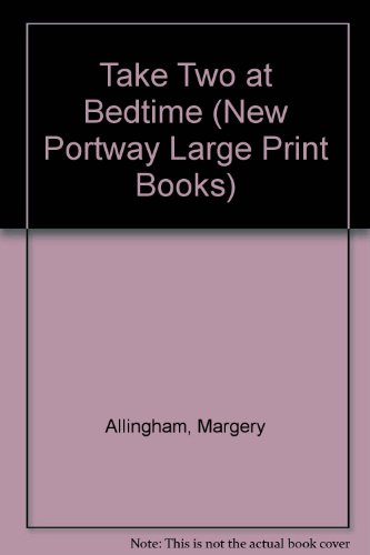 9780745172989: Take Two at Bedtime (New Portway Large Print Books)