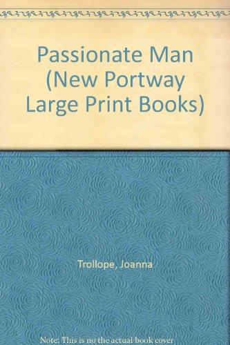 9780745173160: A Passionate Man (Portway Large Print Series)