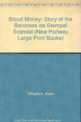 9780745173290: Blood Money: Story of the Baroness De Stempel Scandal (New Portway Large Print Books)