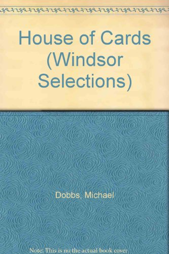 9780745174228: House of Cards (Windsor Selections)