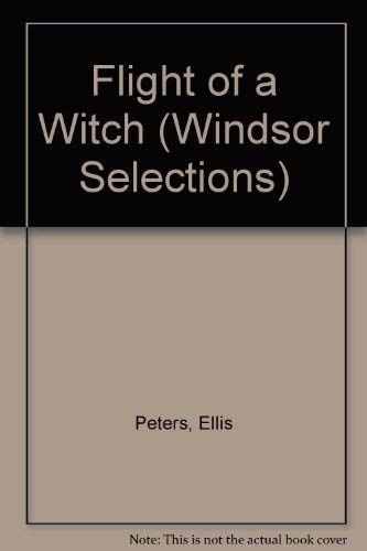 9780745174327: Flight of a Witch (Windsor Selections)