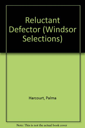 9780745174341: Reluctant Defector (Windsor Selections)