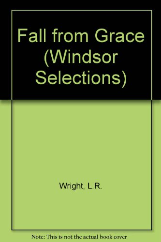 9780745174556: Fall from Grace (Windsor Selections)