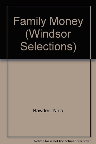 Family Money (Windsor Selections) (9780745174891) by Nina Bawden
