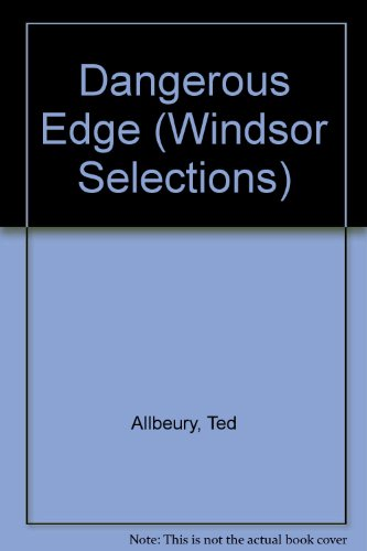 9780745175089: Dangerous Edge (Windsor Selections)