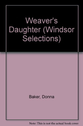 9780745175294: Weaver's Daughter (Windsor Selections)