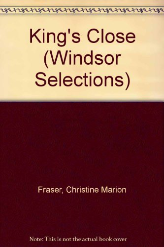 9780745175300: King's Close (Windsor Selections)