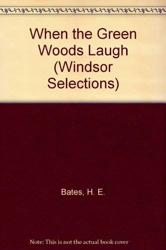 9780745175492: When the Green Woods Laugh (Windsor Selections)