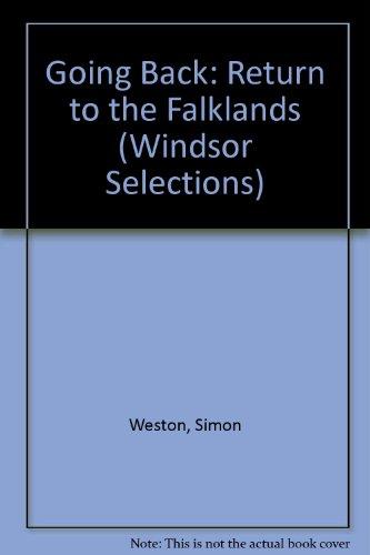 9780745175508: Going Back: Return to the Falklands (Windsor Selections)