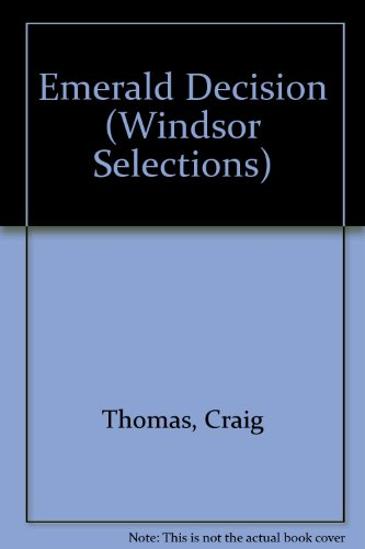 9780745175621: Emerald Decision (Windsor Selections)