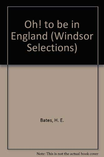 9780745175805: Oh! to be in England (Windsor Selections)