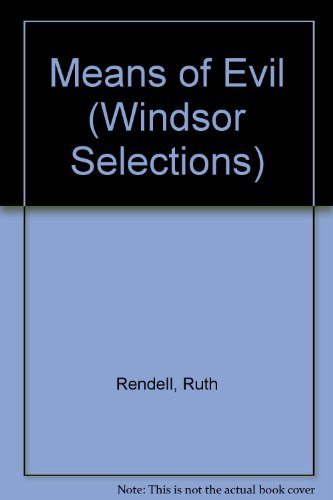 9780745175904: Means of Evil (Windsor Selections)