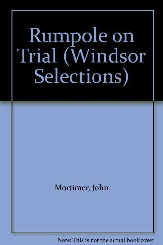 9780745175928: Rumpole on Trial (Windsor Selections)