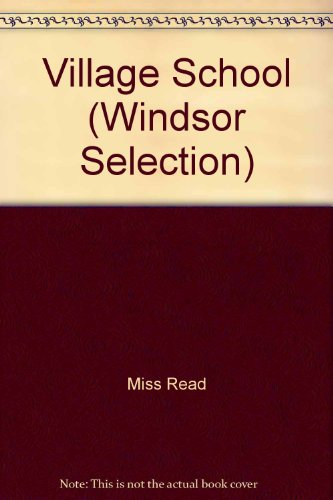 9780745176093: Village School (Windsor Selection)