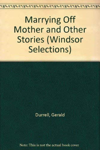 9780745176154: Marrying Off Mother and Other Stories (Windsor Selections)