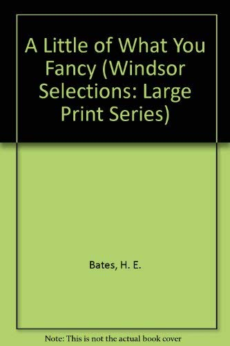 9780745176260: A Little of What You Fancy (Windsor Selections: Large Print Series)
