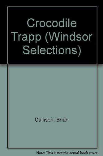 9780745176505: Crocodile Trapp (Windsor Selections)