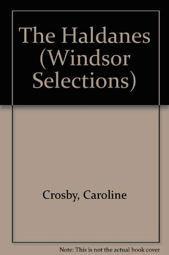 9780745176512: The Haldanes (Windsor Selections)