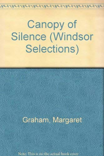 9780745176536: Canopy of Silence (Windsor Selections)