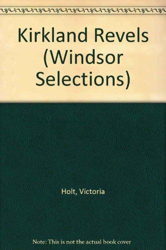 9780745176598: KIRKLAND REVELS (WINDSOR SELECTIONS S.)