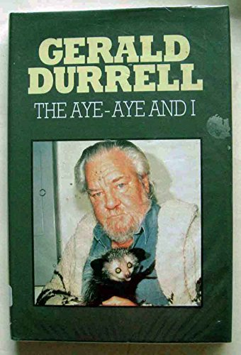 9780745176659: Aye-aye and I: Rescue Expedition in Madagascar (Windsor Selections)