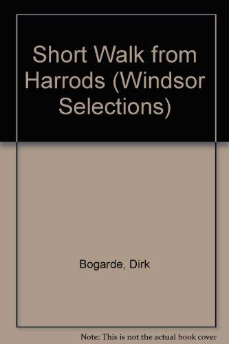 9780745177083: Short Walk from Harrods (Windsor Selections)