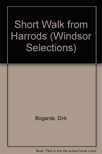 9780745177083: Short Walk from Harrods (Windsor Selections)