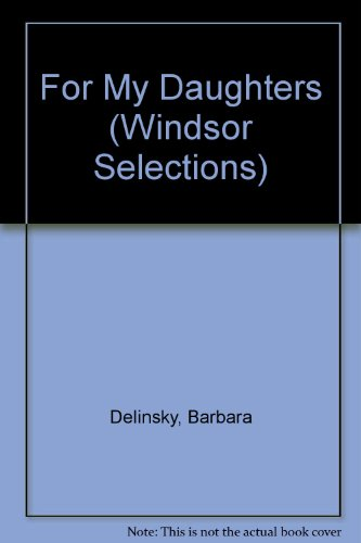 9780745177540: For My Daughters (Windsor Selections)