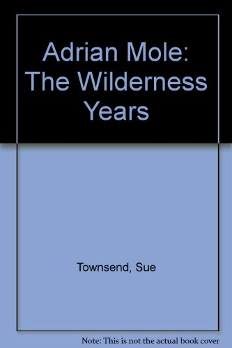 9780745177816: Adrian Mole: The Wilderness Years (Large Print)