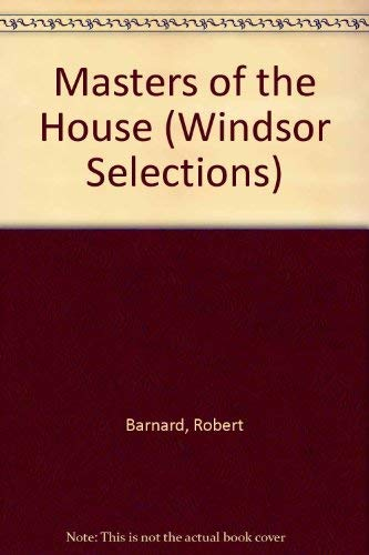 9780745178028: Masters of the House (Windsor Selections)