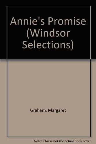 9780745178240: Annie's Promise (Windsor Selections)