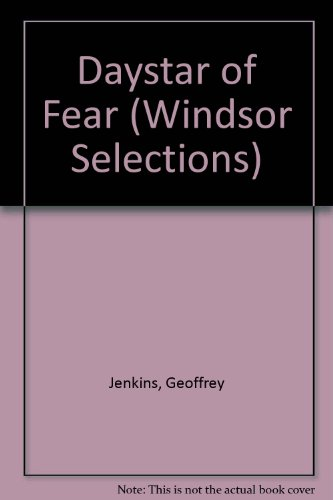 9780745178264: Daystar of Fear (Windsor Selections)