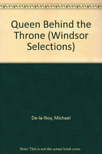 9780745178585: Queen Behind the Throne (Windsor Selections S.)