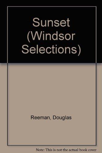 Sunset (Windsor Selections): Reeman, Douglas