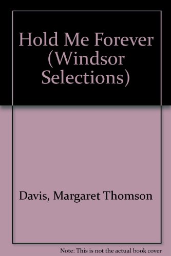 9780745178660: Hold Me Forever (Windsor Selections)