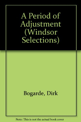 9780745178738: Period of Adjustment (Windsor Selections)