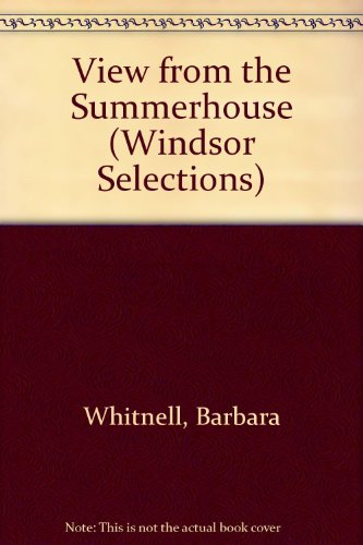 9780745178844: View from the Summerhouse (Windsor Selections)