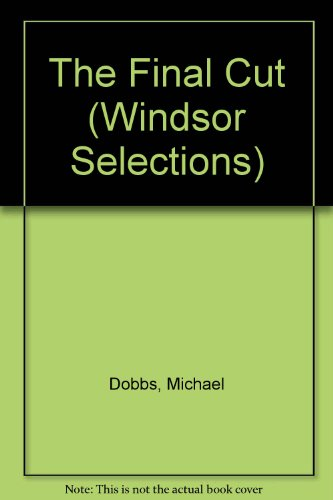 9780745179070: The Final Cut (Windsor Selections)