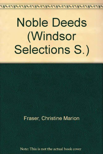 9780745179513: Noble Deeds (Windsor Selections S)