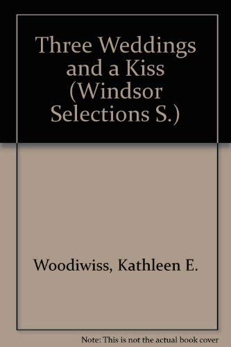 9780745179759: Three Weddings and a Kiss (Windsor Selections S)