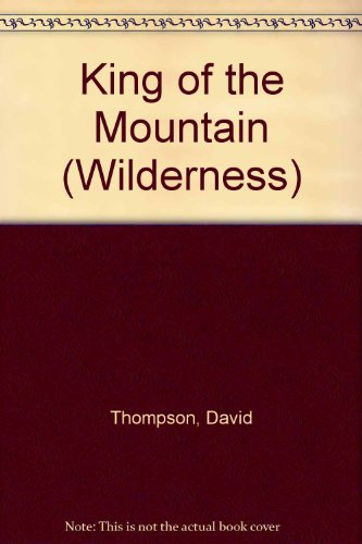 9780745180571: King of the Mountain (Wilderness)