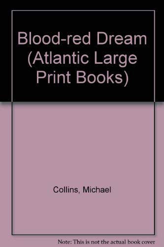 9780745181561: Blood-red Dream (Atlantic Large Print Books)