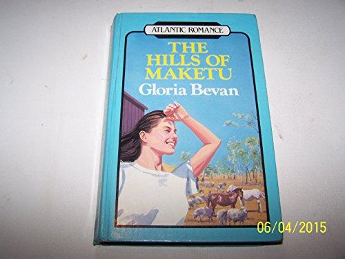 9780745182742: Hills of Maketu (Atlantic Large Print Books)