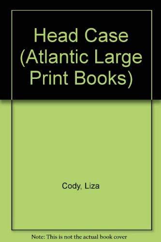 9780745182827: Head Case (Atlantic Large Print Books)