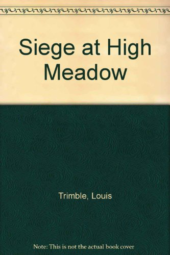 9780745182926: Siege at High Meadow