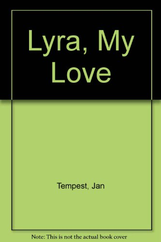 Lyra, My Love (Atlantic large print): Tempest, Jan
