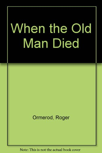 9780745183435: When the Old Man Died