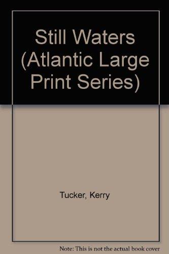 9780745183565: Still Waters (Atlantic Large Print Series)